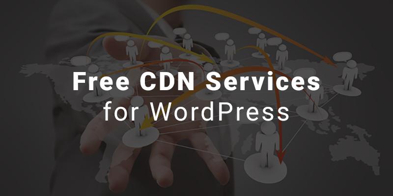 10+国外免费CDN服务加速WordPress