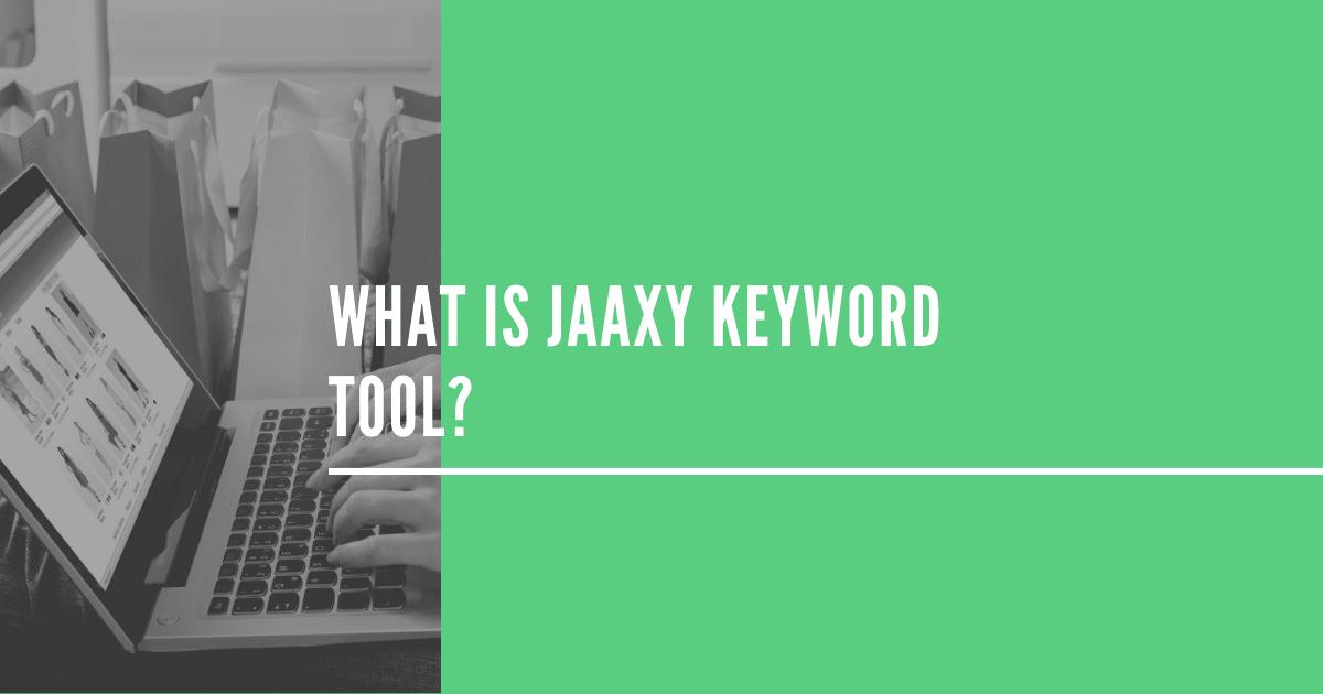 Jaaxy关键字工具